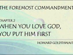 WHEN YOU LOVE GOD, YOU PUT HIM FIRST Chpt. 2